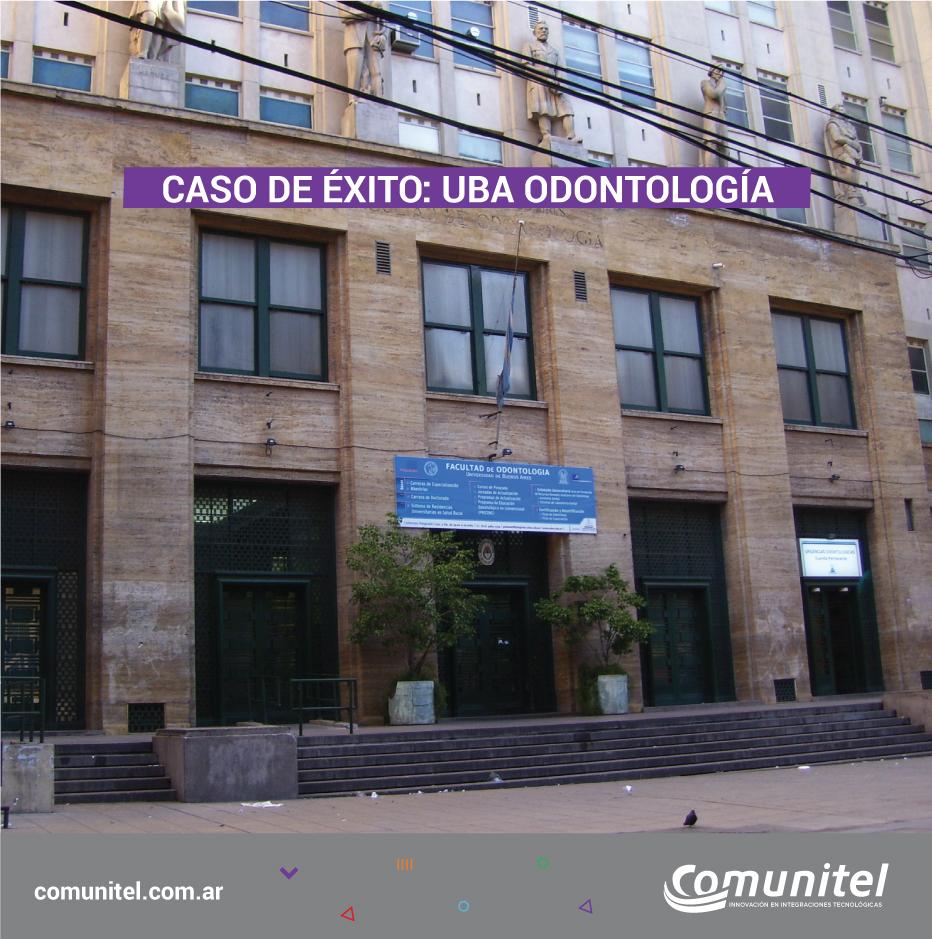 CASO DE ÉXITO: UBA ODONTOLOGÍA